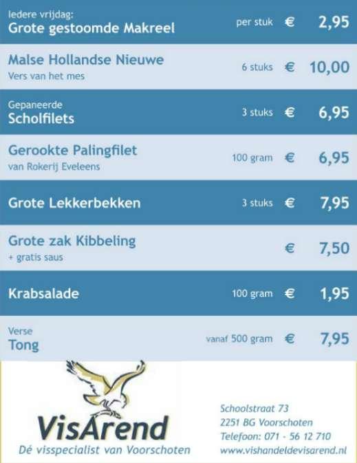 Aanbiedingen vishandel de Vishandel in Voorschoten vanaf 10 november 2016.