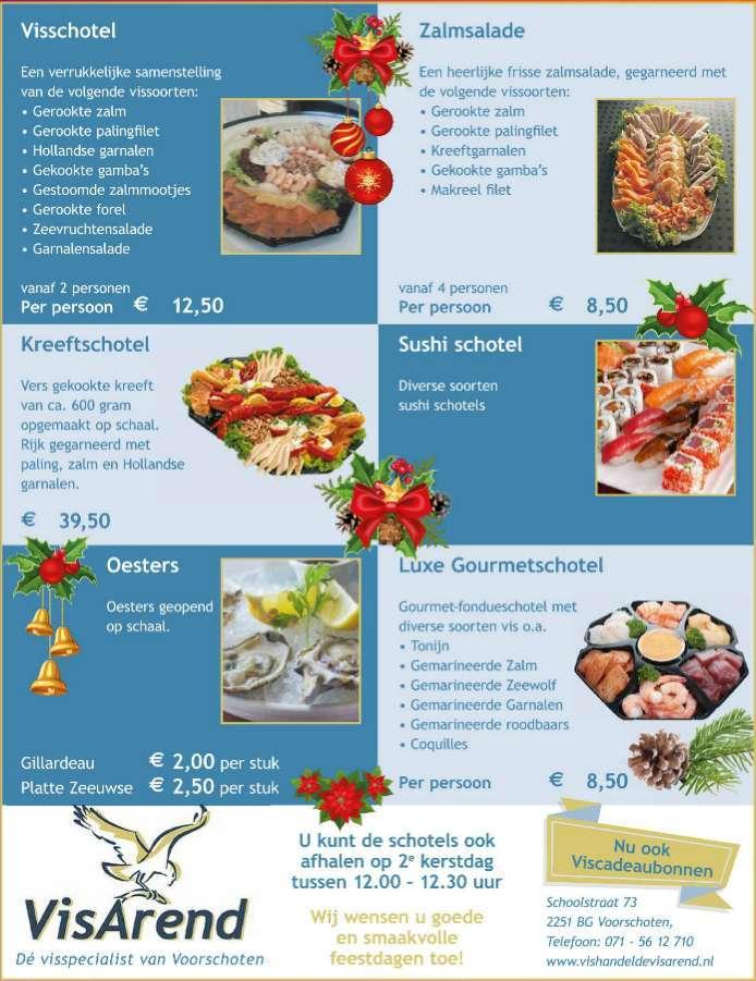 De aanbiedingen van vishandel de VisArend in Voorschoten vanaf 22 december 2016.