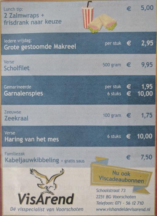 Aanbiedingen vishandel de Vishandel in Voorschoten vanaf 1 juni 2017.