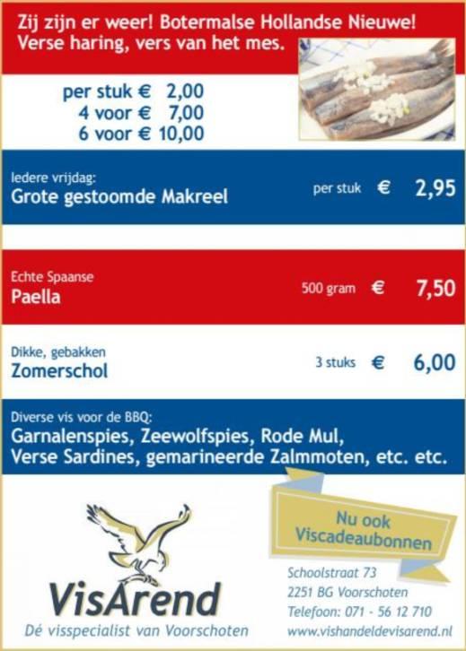 Aanbiedingen vishandel de Vishandel in Voorschoten vanaf 20 juli 2017.